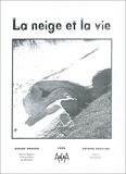 Chantal Bonzom - La neige et la vie. - 25 fiches pédagogiques.