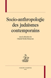 Chantal Bordes-Benayoun - Socio-anthropologie des judaïsmes contemporains.