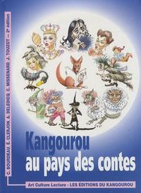 Chantal Bourdeau et Elisabeth Clerjon - Kangourou au pays des contes.