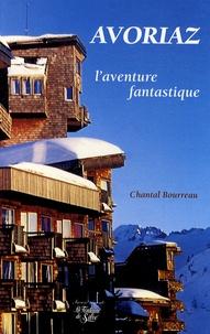 Chantal Bourreau - Avoriaz - L'aventure fantastique.
