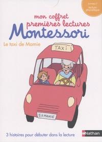 Chantal Bouvÿ et Sabine Hofmann - Le taxi de Mamie - 3 histoires pour débuter dans la lecture. Niveau 1.