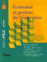 Chantal Bussenault et Martine Prétet - Economie et gestion de l'entreprise.