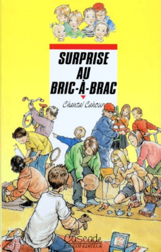 Chantal Cahour - Surprise au bric-à-brac.