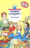 Chantal Cahour - Vivement le dessert !.