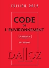 Chantal Cans et Philippe Billet - Code de l'environnement 2012.