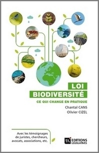 Chantal Cans et Olivier Cizel - Loi biodiversité - Ce qui change en pratique.