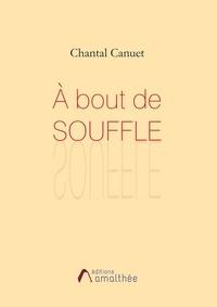 Chantal Canuet - A bout de souffle.