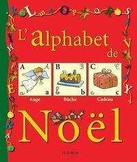 Chantal Cazin et Gilles Malgonne - L'alphabet de Noël.