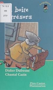 Chantal Cazin et Didier Dufresne - La boîte à trésors.