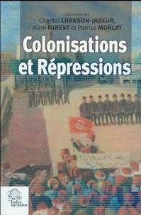 Chantal Chanson-Jabeur et Alain Forest - Colonisation et répressions.