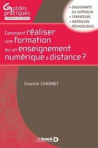 Chantal Charnet - Comment réaliser une formation ou un enseignement numérique à distance ?.