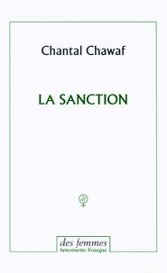 Chantal Chawaf - La sanction.