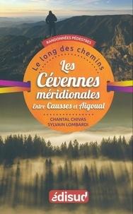 Chantal Chivas et Sylvain Lombardi - Randonnées pédestres dans les Cévennes méridionales entre Causses et Aigoual.