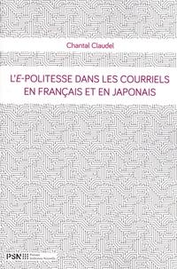 Chantal Claudel - L'e-politesse dans les courriels en français et en japonais.