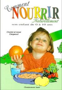 Comment nourrir naturellement son enfant de 0 à 10 ans..pdf
