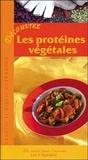 Chantal Clergeaud et Lionel Clergeaud - Découvrez les protéines végétales.