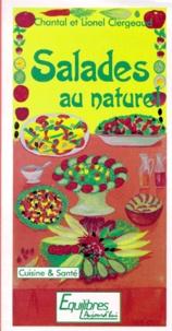 Chantal Clergeaud et Lionel Clergeaud - Salades au naturel.
