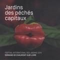 Chantal Colleu-Dumond - Jardins des péchés capitaux - Festival international des jardins 2014, Domaine de Chaumont-sur-Loire.