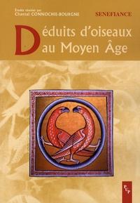 Chantal Connochie-Bourgne - Déduits d'oiseaux au Moyen Age.