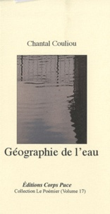 Chantal Couliou - Géographie de l'eau.