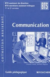 Chantal Creuze - Communication BTS Assistant de direction BTS SEcrétaire assistant trilingue 1e et 2e années - Guide pédagogique. 1 Cédérom