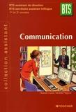 Chantal Creuze et Michèle Degryse - Communication BTS tertiaires 1e et 2e Années.