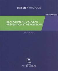 Chantal Cutajar - Blanchiment d'argent : prévention et répression.