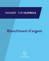 Blanchiment dargent - Prévention et répression.pdf