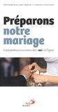 """Chantal d' Audiffret et Antoine d' Audiffret - Préparons notre mariage - Guide pratique pour nous dire """"oui"""" à l'Eglise."""