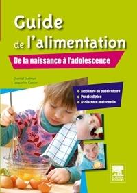 Guide de l'alimentation- De la naissance à l'adolescence - Chantal Daelman | Showmesound.org