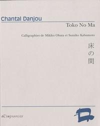 Chantal Danjou - Toko No Ma.