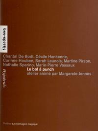 Chantal De Bodt et Cécile Hankenne - Le bol à punch - Atelier animé par Margarete Jennes.