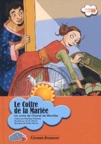 Chantal de Marolles - Le coffre de la mariée. 1 CD audio