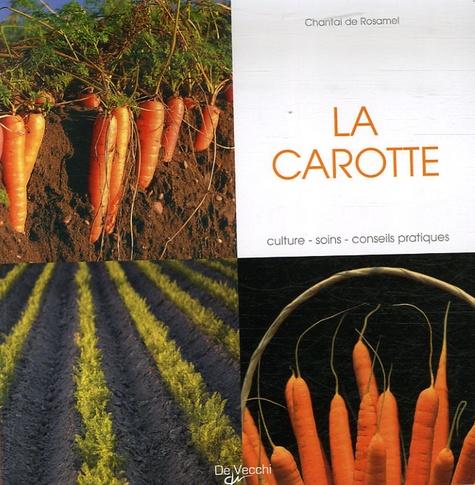 Chantal de Rosamel - La carotte.