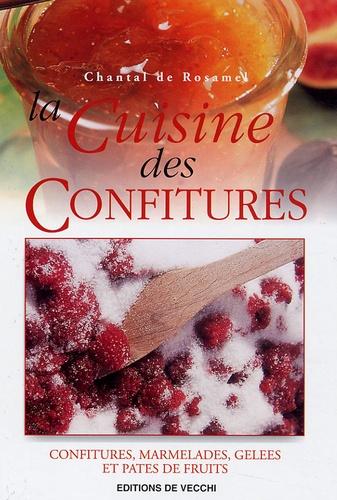 Chantal de Rosamel - La cuisine des confitures.