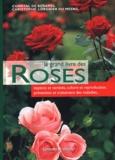 Chantal de Rosamel et Christophe Lorgnier du Mesnil - Le grand livre des roses.
