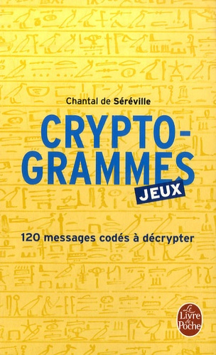 Chantal de Séréville - Cryptogrammes - Proverbes codés.