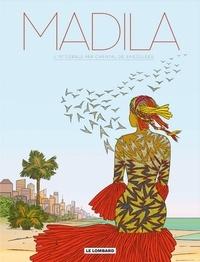 Chantal De Spiegeleer - Madila - L'intégrale.