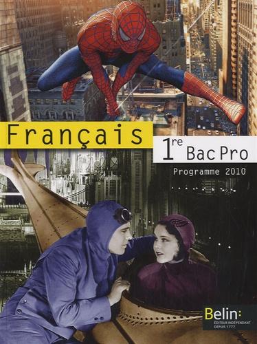 Chantal Delannoy-Poilvé - Français 1e Bac Pro - Manuel petit format, programme 2010.
