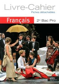 Chantal Delannoy-Poilvé - Français 2e Bac Pro - Livre-cahier.