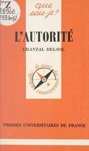 Chantal Delsol et Paul Angoulvent - L'autorité.