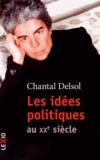 Chantal Delsol - Les idées politiques au XXe siècle.