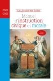 Chantal Delsol - Manuel d'instruction civique et morale - Cycle 3.