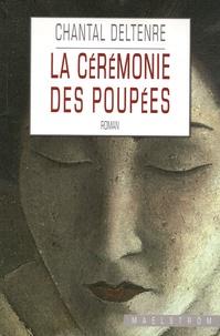 Chantal Deltenre - La cérémonie des poupées.