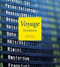 Chantal Deltenre - Voyage miscellanées.