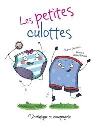 Chantal Delvaulx et Blanche Louis-Michaud - Les petites culottes.