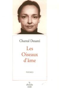 Chantal Desanti - Les Oiseaux d'âme.