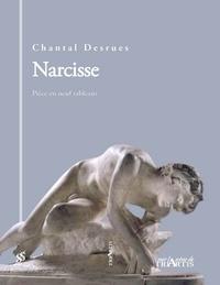 Chantal Desrues - Narcisse.
