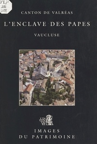 Chantal Desviges-Mallet et Françoise Reynier - L'Enclave des papes - Canton de Valréasas Vaucluse.