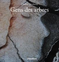 Chantal Detcherry - Gens des arbres.